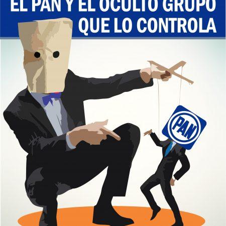 El PAN y el oculto grupo que lo controla