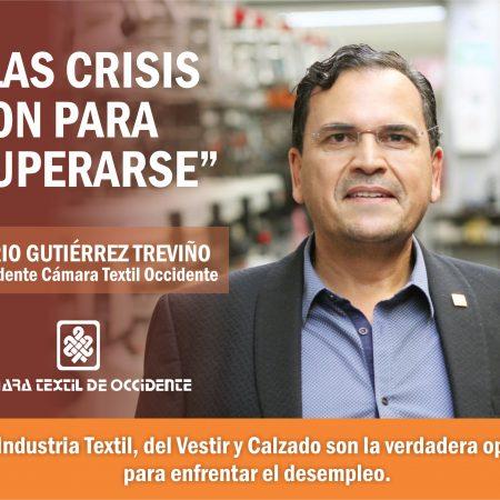 """""""Las crisis son para superarse"""": Mario Martín Gutiérrez Treviño"""
